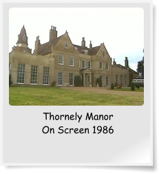 Thornely Manor On Screen 1986