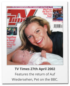 TV Times 27th April 2002 Features the return of Auf Wiedersehen, Pet on the BBC.