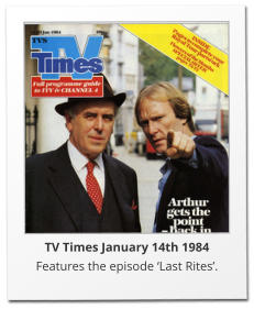 TV Times January 14th 1984 Features the episode 'Last Rites'.
