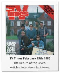 TV Times February 15th 1986 The Return of the Seven! Articles, interviews & pictures.