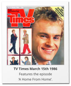 TV Times March 15th 1986 Features the episode  'A Home From Home'.
